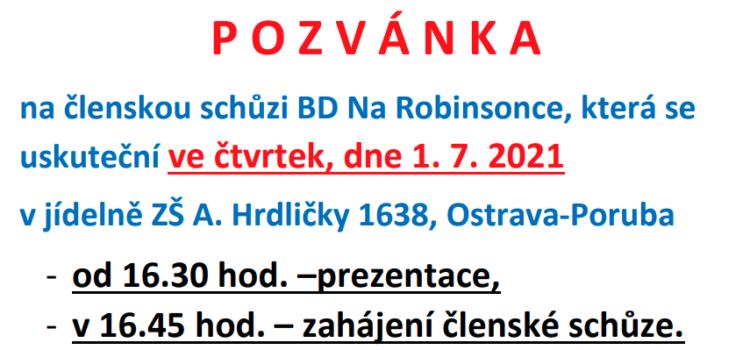 Pozvánka na členskou schůzi BD Na Robinsonce, konané dne 1. 7. 2021 od 16.45 hod v jídelně ZŠ A. Hrdličky 1638, Ostrava-Poruba + plná moc